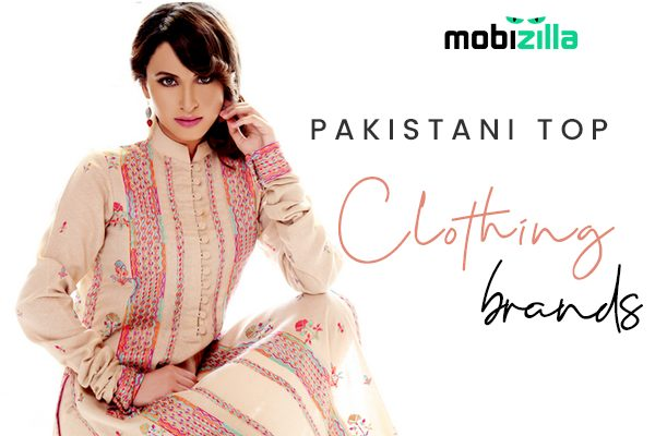 Top 15 clothing brands of Pakistan you can't miss out!
