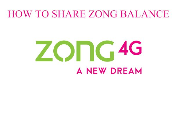 Zong balance share – How to share Zong balance  INSTANTLY!